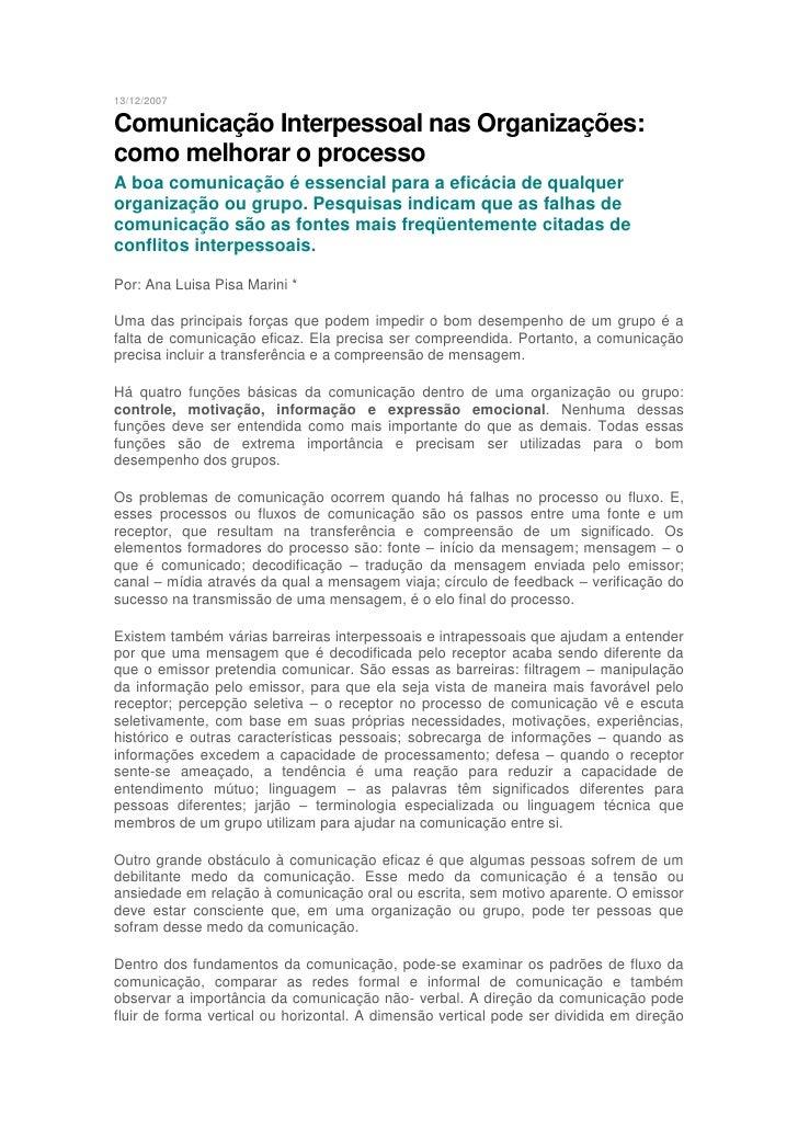 13/12/2007Comunicação Interpessoal nas Organizações:como melhorar o processoA boa comunicação é essencial para a eficácia ...