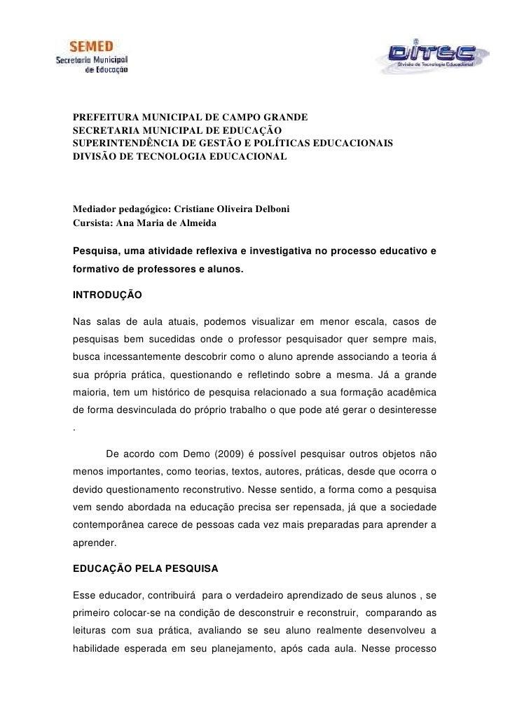 PREFEITURA MUNICIPAL DE CAMPO GRANDESECRETARIA MUNICIPAL DE EDUCAÇÃOSUPERINTENDÊNCIA DE GESTÃO E POLÍTICAS EDUCACIONAISDIV...