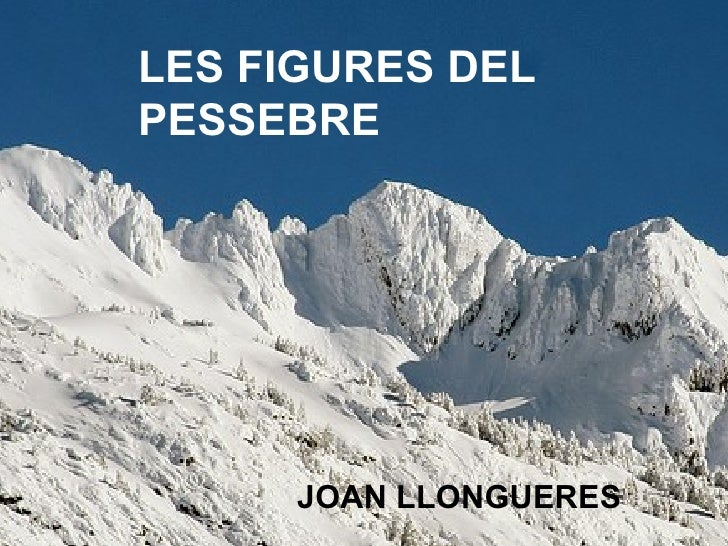 LES FIGURES DEL PESSEBRE JOAN LLONGUERES