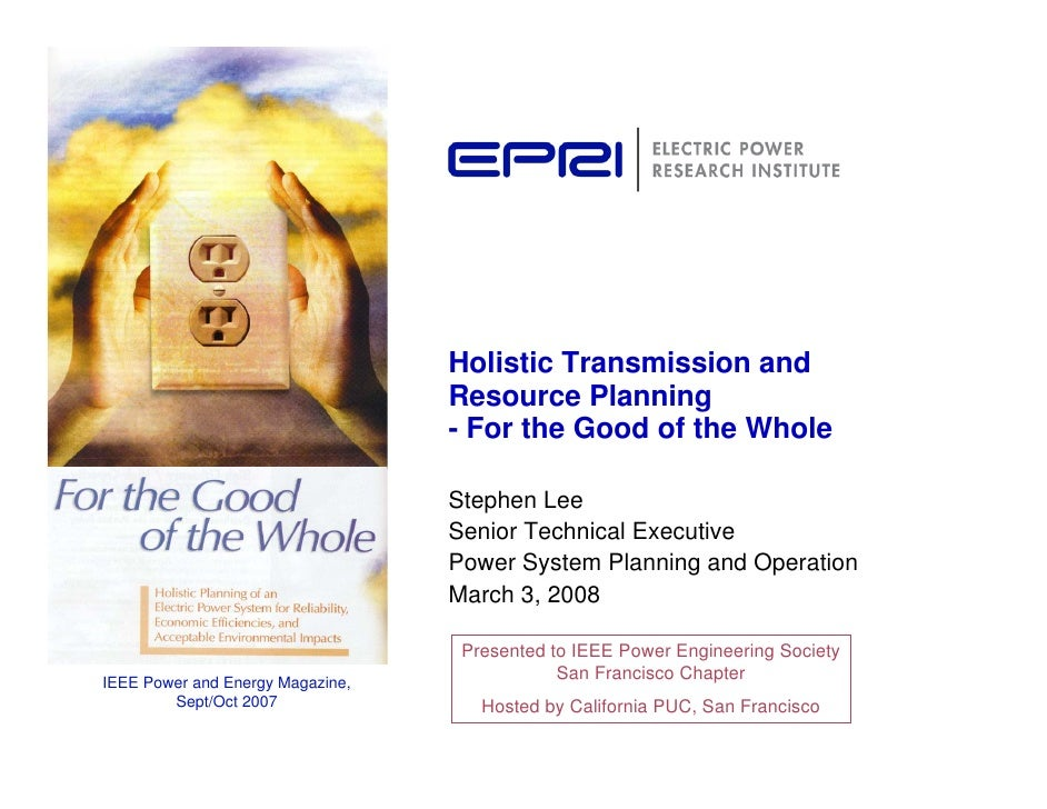 Holistic Transmission and                                   Resource Planning                                   - For the ...