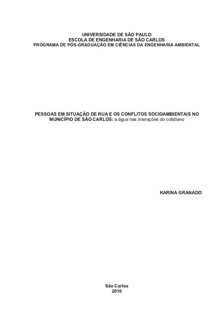 UNIVERSIDADE DE SÃO PAULO            ESCOLA DE ENGENHARIA DE SÃO CARLOSPROGRAMA DE PÓS-GRADUAÇÃO EM CIÊNCIAS DA ENGENHARIA...