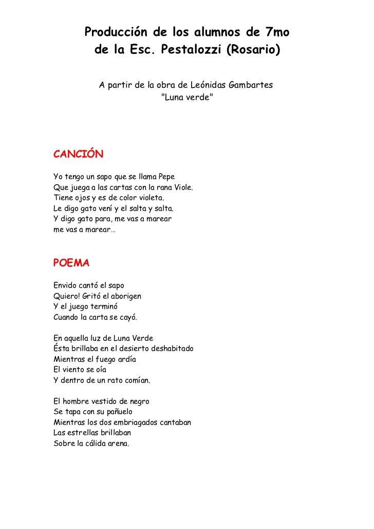 Producción de los alumnos de 7mo           de la Esc. Pestalozzi (Rosario)             A partir de la obra de Leónidas Gam...