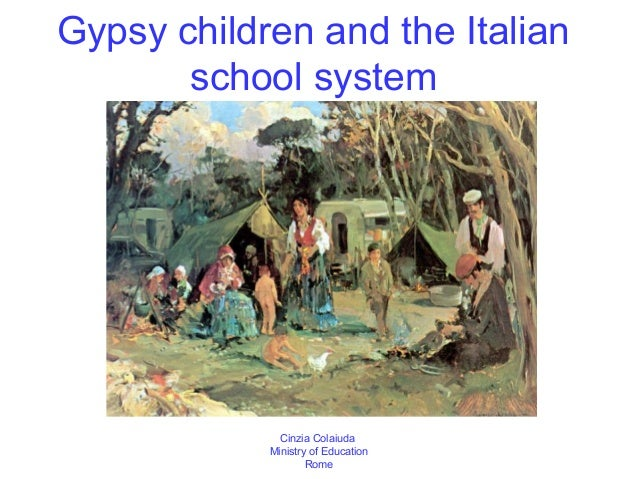 Gypsy children and the Italian       school system              Cinzia Colaiuda            Ministry of Education          ...