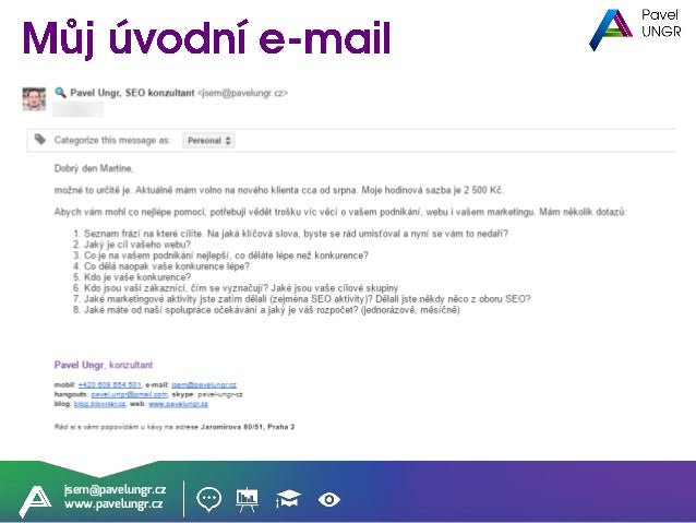 jsem@pavelungr.cz www.pavelungr.cz Určitá část vývojářů nedobře smýšlí o SEO konzultantech.