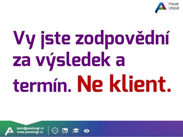 jsem@pavelungr.cz www.pavelungr.cz Uživatelské scénáře Seznamy úkolů #0 Úkol bez termínů a zodpovědné osoby, jakoby neexis...