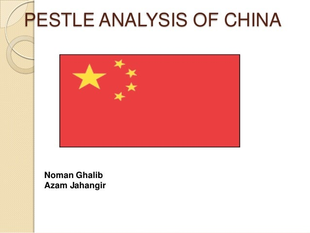 A PESTLE Analysis On Chinese market (E-Commerce Sector)