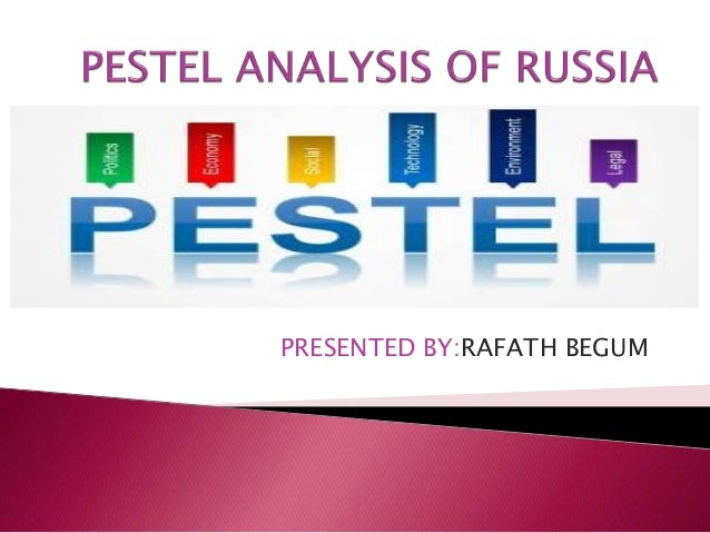 pest analysis russia essays