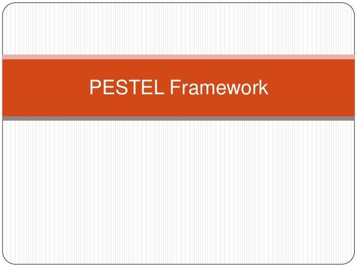 PESTEL Framework