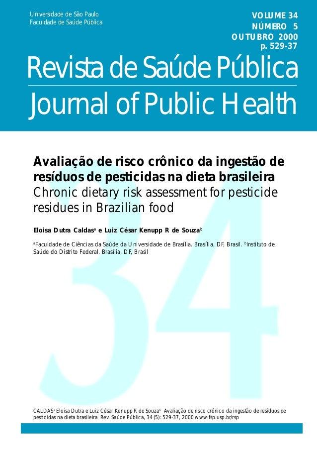 Journal of Public Health Universidade de São Paulo Faculdade de Saúde Pública VOLUME 34 NÚMERO 5 OUTUBRO 2000 RevistadeSaú...