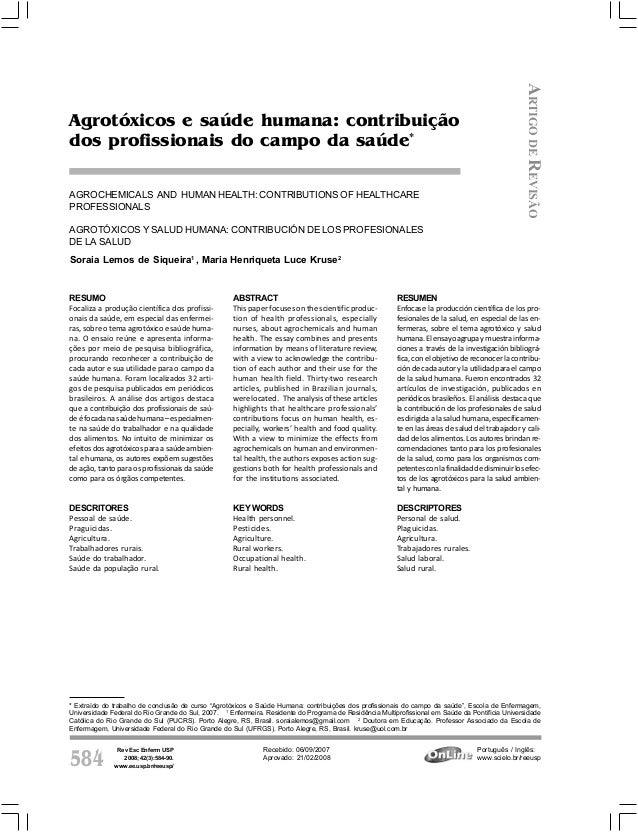 Rev Esc Enferm USP 2008; 42(3):584-90. www.ee.usp.br/reeusp/584 Siqueira SL, Kruse MHL Agrotóxicos e saúde humana: contrib...