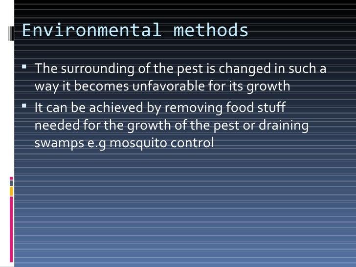 Agricultural methods Involves cultivation of such crops which are  resistant to pests It may be achieved using biotechno...