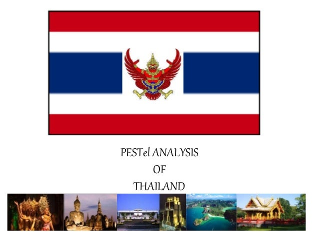 pestel thailand Pest analysis gives small companies a big advantage as it allows them to focus on targeted areas of importance that might help the business reach new heights.