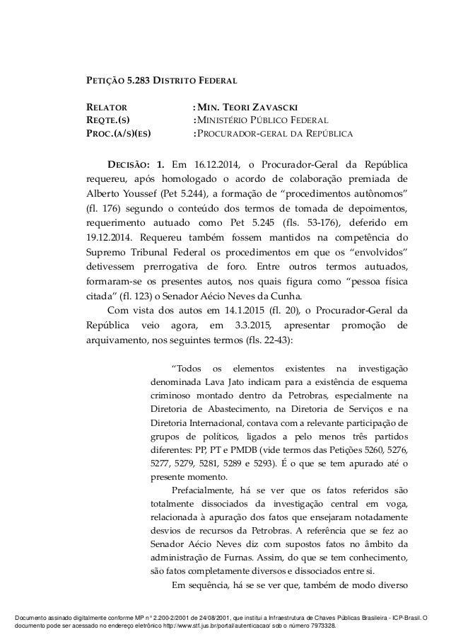 PETIÇÃO 5.283 DISTRITO FEDERAL RELATOR : MIN. TEORI ZAVASCKI REQTE.(S) :MINISTÉRIO PÚBLICO FEDERAL PROC.(A/S)(ES) :PROCURA...