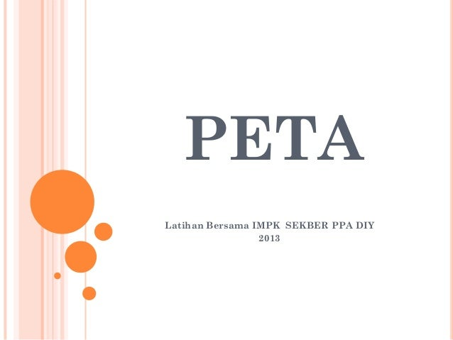 PETA Latihan Bersama IMPK SEKBER PPA DIY 2013