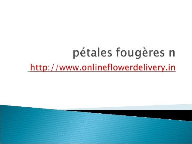 Dans qui occasion fleurs peut être envoyer? Comment faire pour commander des fleurs en ligne? Est-ce une fleur du plus bea...