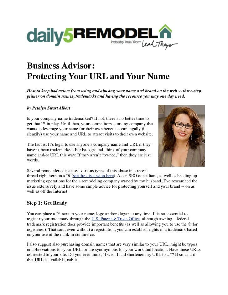Business Advisor:Protecting Your URL and Your NameHow to keep bad actors from using and abusing your name and brand on the...