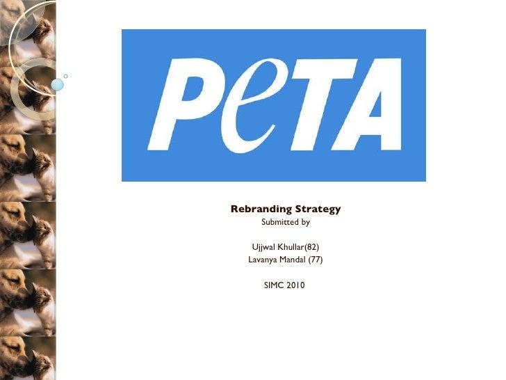 Rebranding Strategy Submitted by Ujjwal Khullar(82) Lavanya Mandal (77) SIMC 2010
