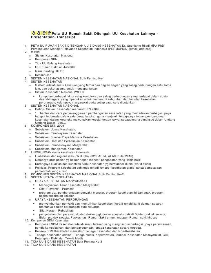 Peta UU Rumah Sakit Ditengah UU Kesehatan Lainnya -      Presentation Transcript  1.  PETA UU RUMAH SAKIT DITENGAH UU BIDA...