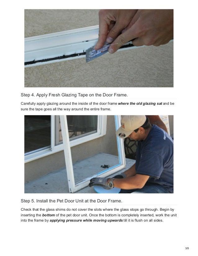 Pet Door Diy How To Install The Glass Insert Yourself