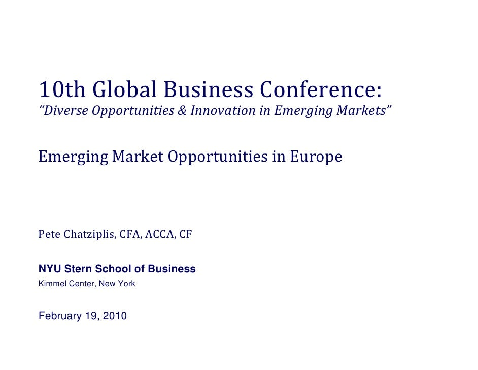 "10th Global Business Conference: ""Diverse Opportunities & Innovation in Emerging Markets""  Diverse Opportunities & Innovat..."