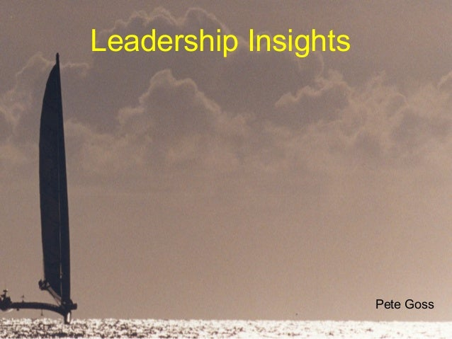 Leadership Insights  Pete Goss