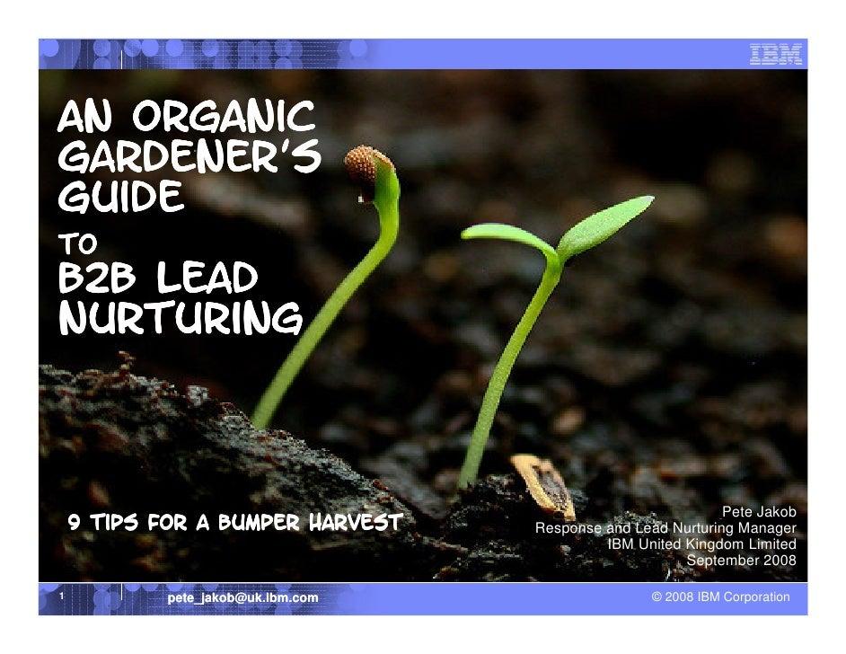 An Organic Gardener' Gardener's Guide to B2B Lead Nurturing                                                               ...