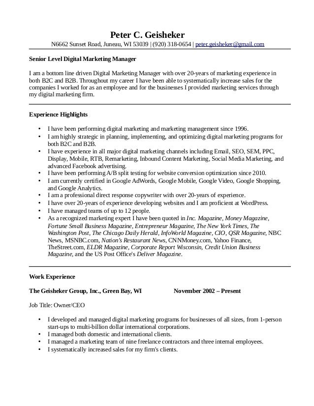 Peter Geisheker Digital Marketing Manager Resume. Peter C. Geisheker N6662  Sunset Road, Juneau, WI 53039 | (920) ...