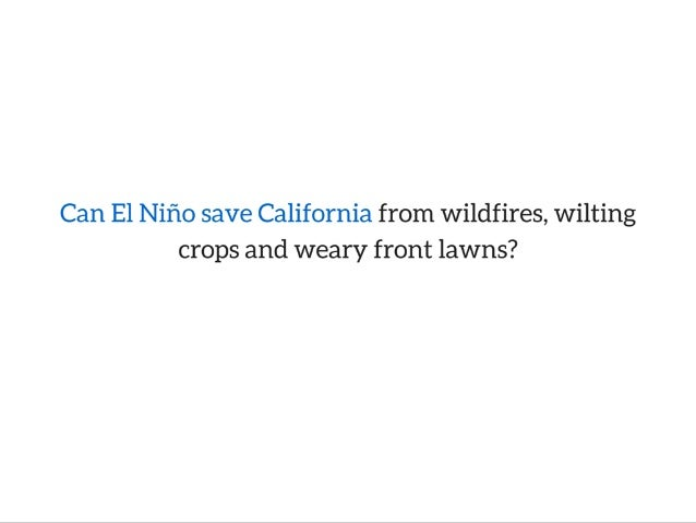 El Niño Won't Be Enough To Prevent More Dry Times Slide 2