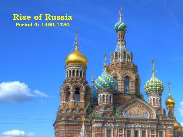 Rise of Russia Period 4: 1450-1750