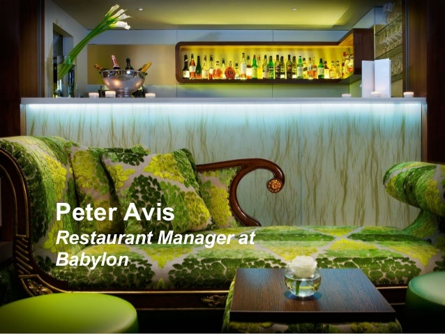 Peter AvisRestaurant Manager atBabylon