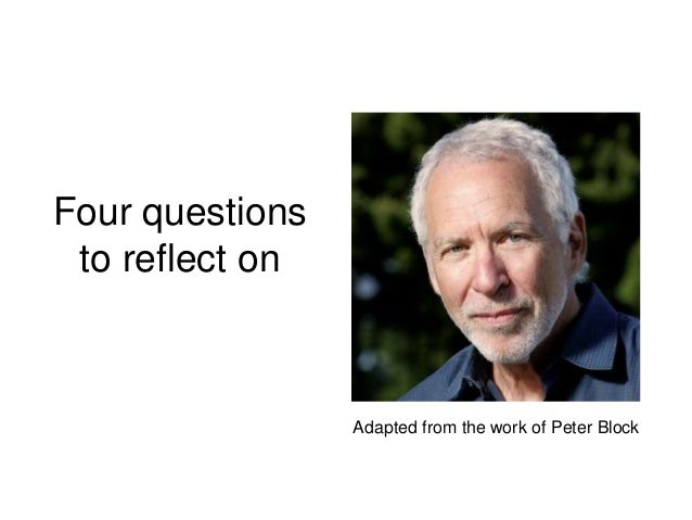Peter Block Engagement Questions with Speed Conversation Slide 2