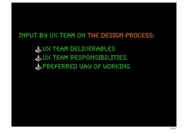 input by ux team on the design process:                               process      ux team deliverables      ux team respo...