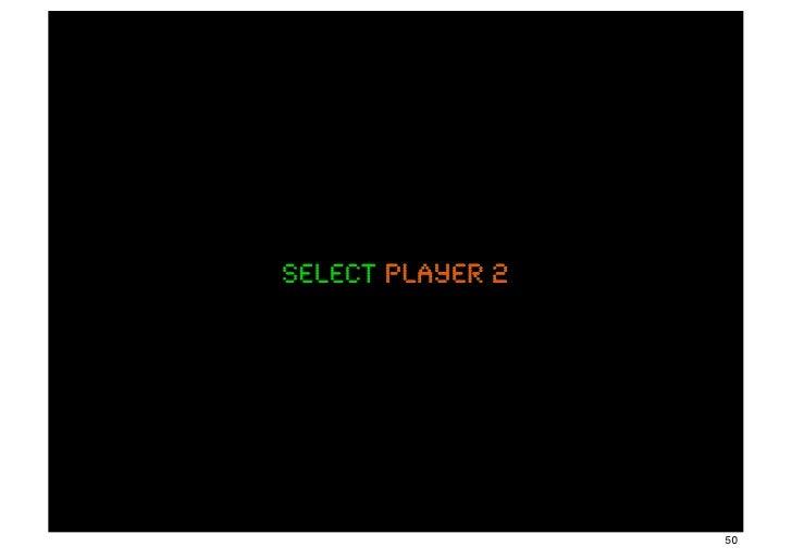 select player 2                  50