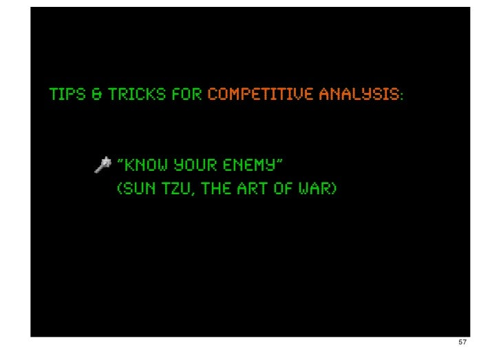 """Tips & tricks for competitive analysis                              analysis:       """"know your enemy""""       (sun tzu, the ..."""