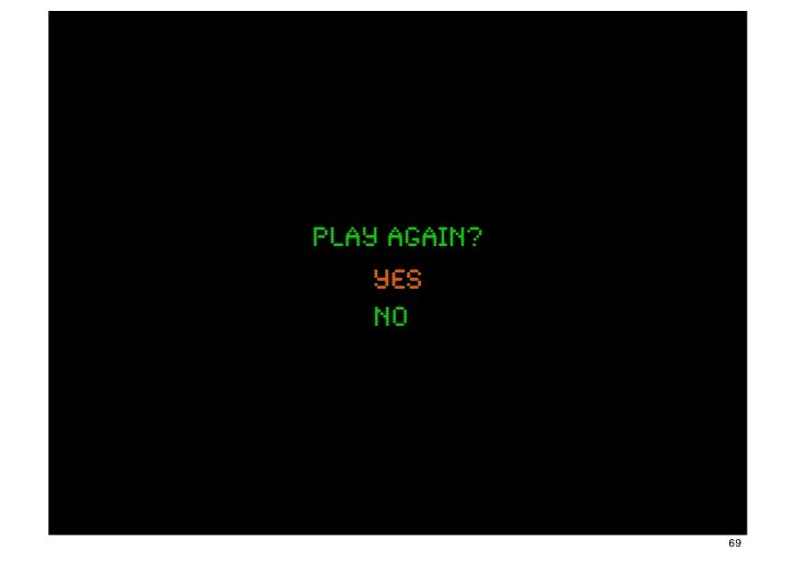 play again?    yes    no              69