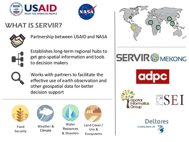 Partnership between USAID and NASA Establishes long-term regional hubs to get geo-spatial information and tools to decisio...