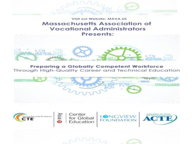 Massachusetts Association of Vocational Administrators Presents: Visit our Website: MAVA.US