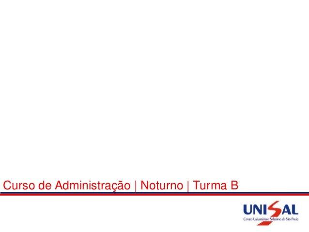 Curso de Administração | Noturno | Turma B