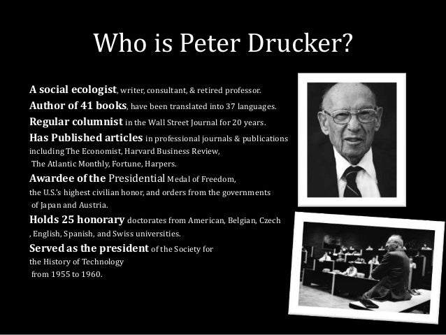the practice of management by peter f drucker essay Need essay sample on book review: the practice of management by peter f drucker we will write a custom essay sample specifically for you for only $ 1390/page.