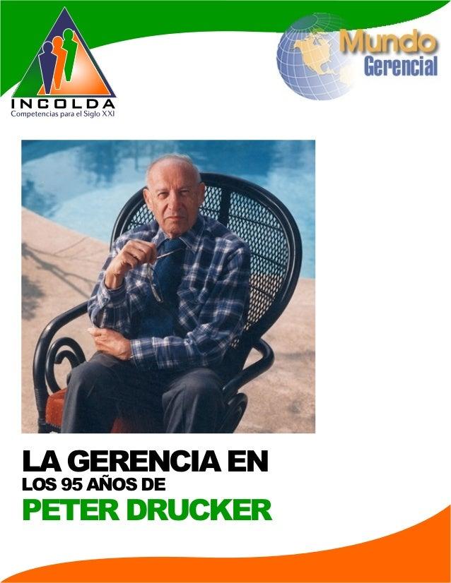 LOS 95 AÑOS DE PETER DRUCKER LA GERENCIA EN