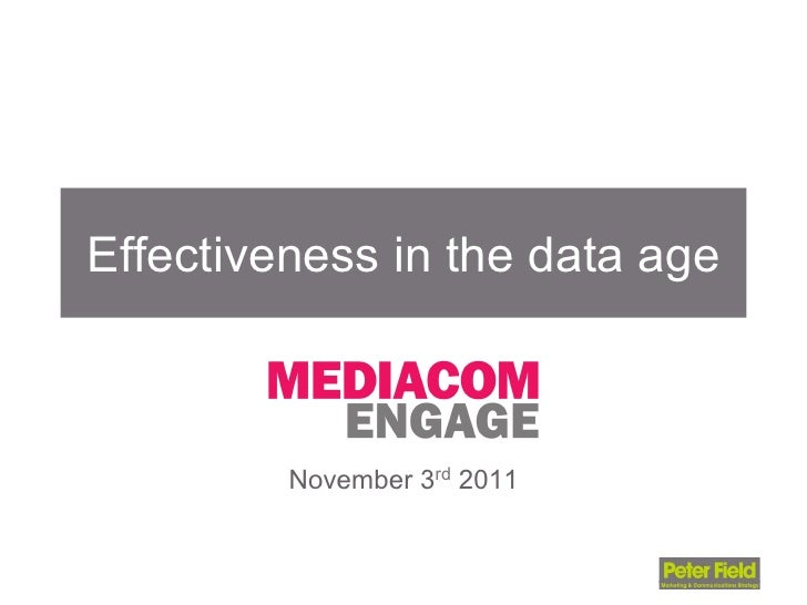 Effectiveness in the data age         November 3rd 2011