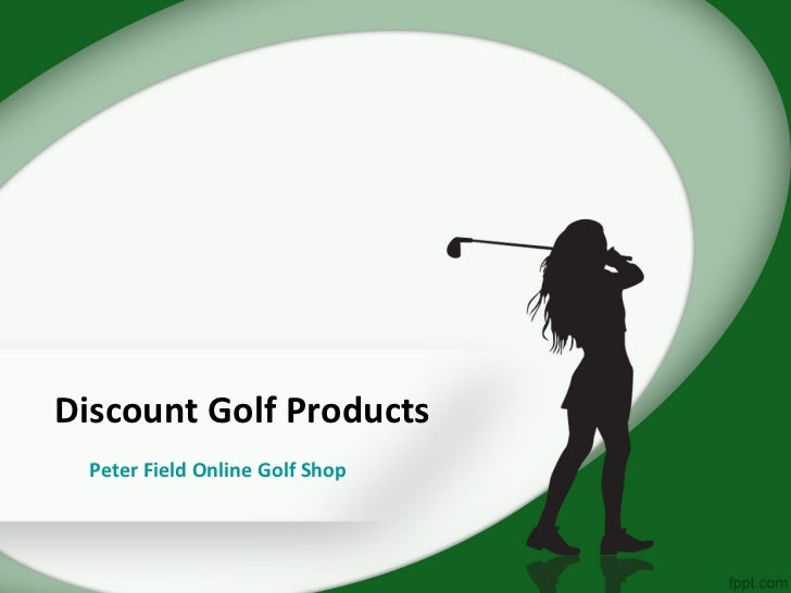 Discount Golf Products  Peter Field Online Golf Shop