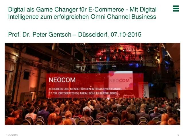 10/7/2015 Digital als Game Changer für E-Commerce - Mit Digital Intelligence zum erfolgreichen Omni Channel Business Prof....