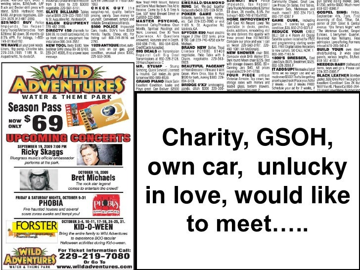 Charity, GSOH,own car, unluckyin love, would like    to meet…..