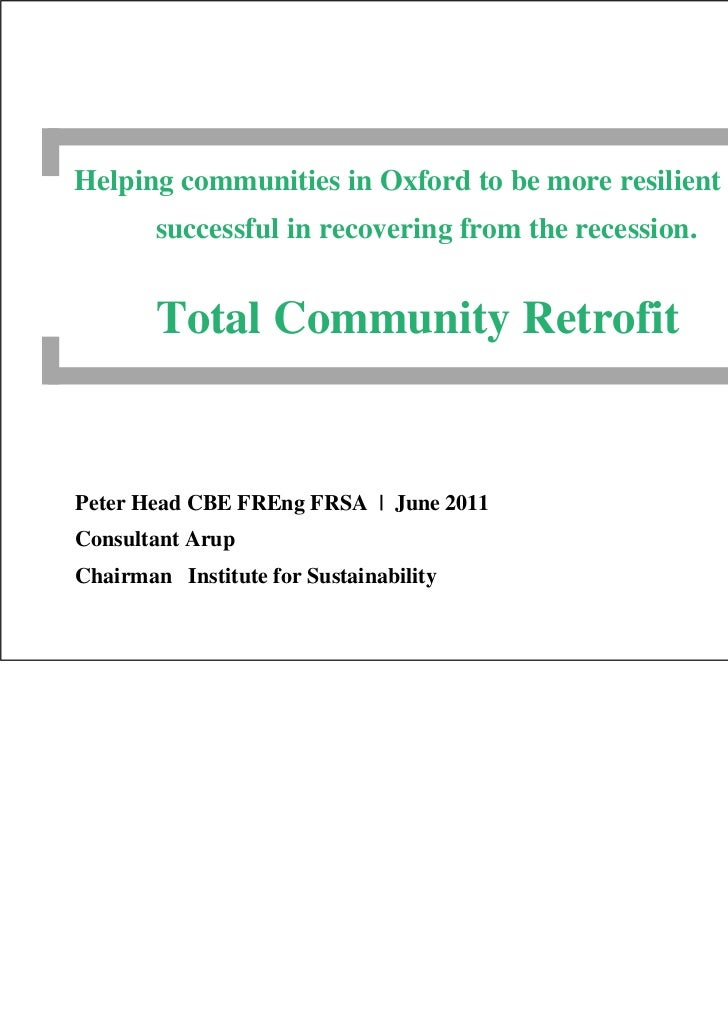 Helping communities in Oxford to be more resilient and        successful in recovering from the recession.        Total Co...