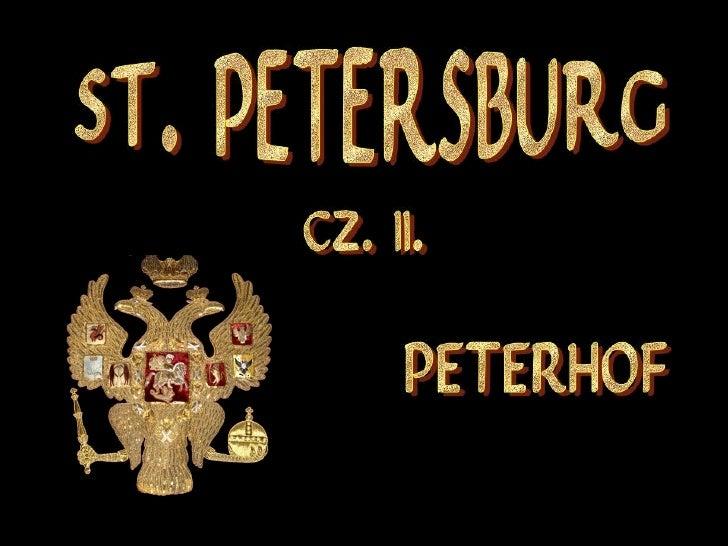ST. PETERSBURG cz. II. Peterhof