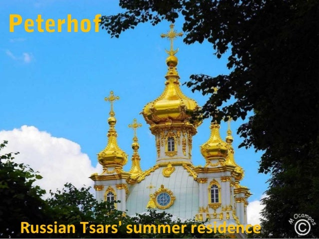 Peterhof Russian Tsars' summer residence