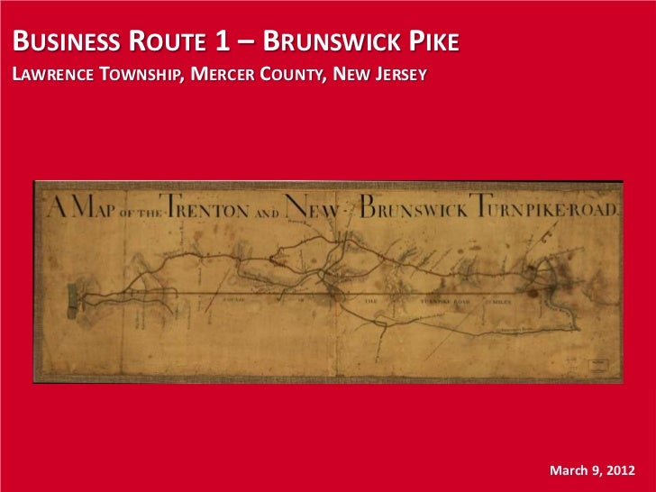 BUSINESS ROUTE 1 – BRUNSWICK PIKELAWRENCE TOWNSHIP, MERCER COUNTY, NEW JERSEY                                             ...