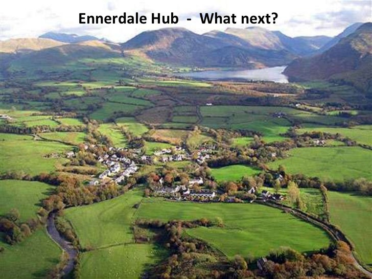 Ennerdale Hub - What next?