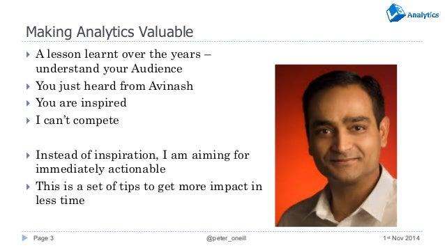 Peter O'Neill - Making Analytics Valuable MKTFEST 2014 Slide 3